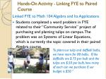 hands on activity linking fye to paired course