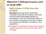 objective 3 self governance such as study skills
