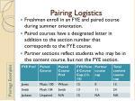 pairing logistics