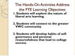 the hands on activities address the fye learning objectives