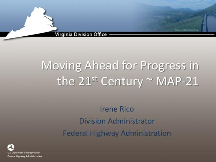 moving ahead for progress in the 21 st century map 21 n.