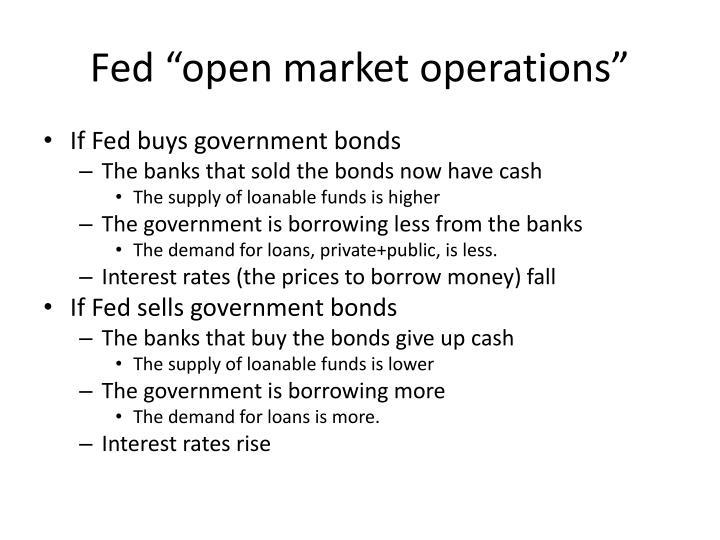 "Fed ""open market operations"""