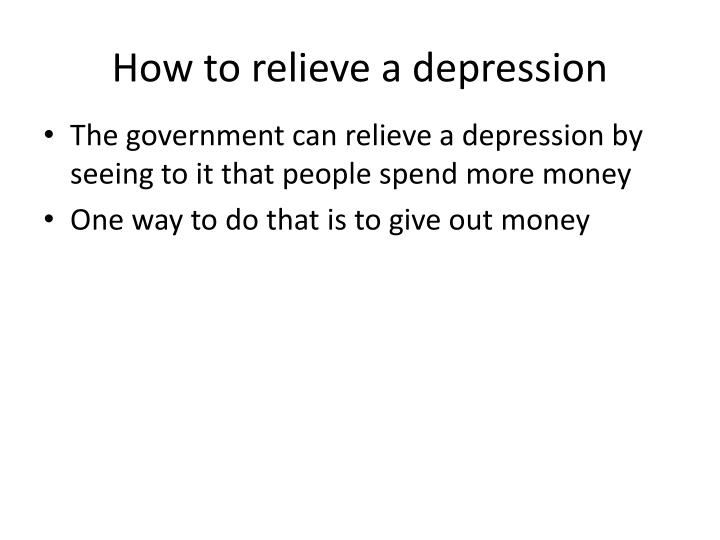 How to relieve a depression
