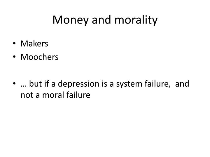 Money and morality