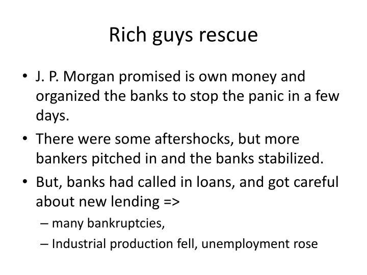 Rich guys rescue