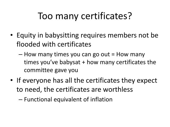 Too many certificates?
