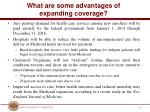 what are some advantages of expanding coverage