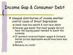income gap consumer debt
