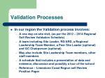 validation processes