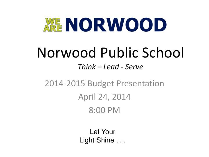 norwood public school think lead serve n.