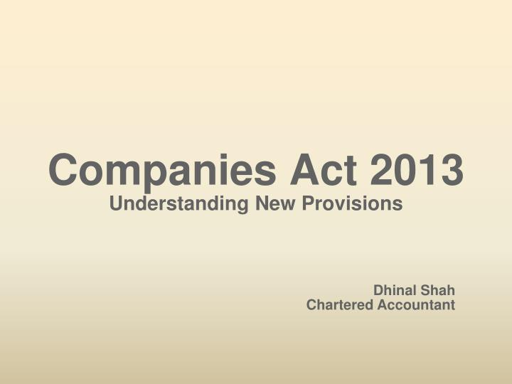 companies act 2013 understanding new provisions n.