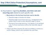 step 2 risk value protection assumptions cont