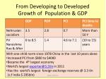 from developing to developed growth of population gdp