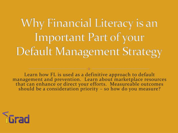 why financial literacy is an important part of your default management strategy n.