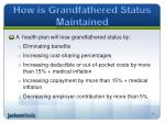 how is grandfathered status maintained