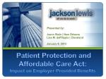 patient protection and affordable care act impact on employer provided benefits