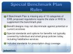 special benchmark plan rules