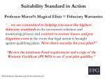 suitability standard in action professor marvel s magical elixir fiduciary warranties