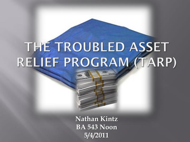 the troubled asset relief program tarp n.