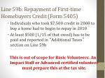 line 59b repayment of first time homebuyers credit form 5405