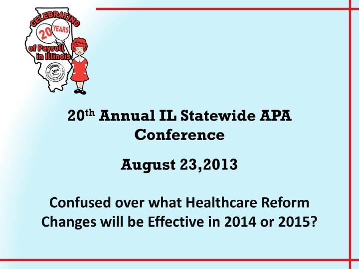 20 th annual il statewide apa conference n.