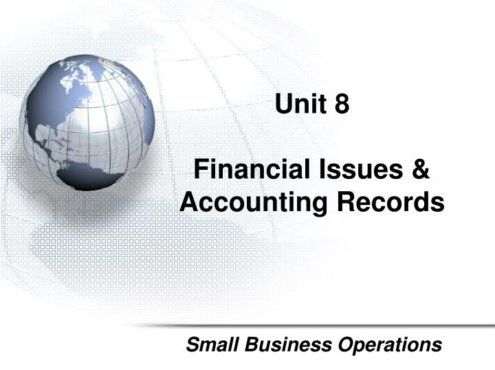 unit 8 financial issues accounting records n.