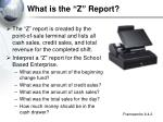 what is the z report