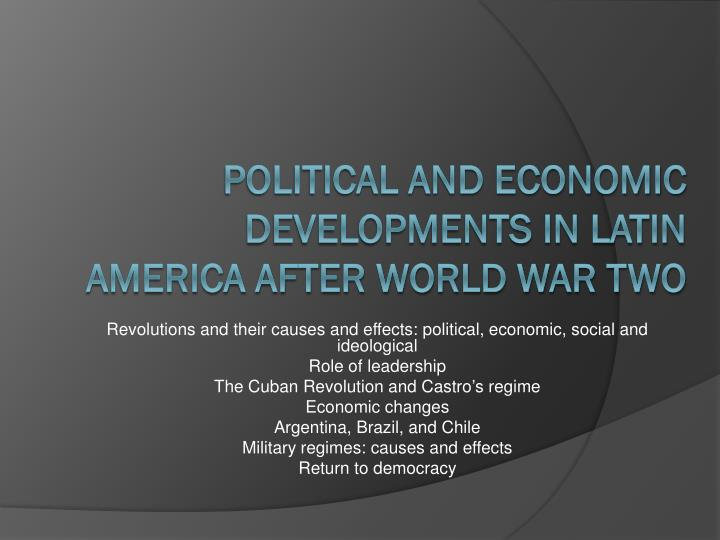 political and economic developments in latin america after world war two n.