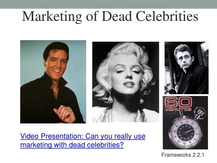 Marketing of Dead Celebrities