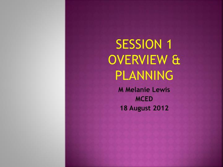 session 1 overview planning n.