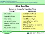 risk profiles barriers to successful transition plans