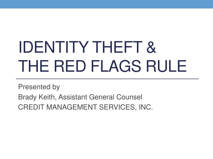 identity theft the red flags rule n.