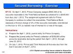 secured borrowing exercise