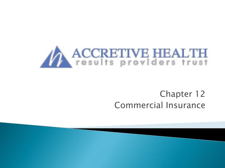 chapter 12 commercial insurance n.