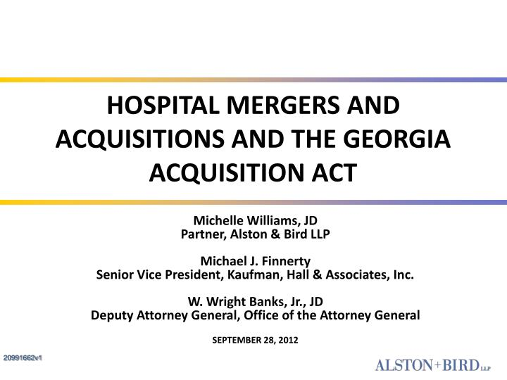 hospital mergers and acquisitions and the georgia acquisition act n.