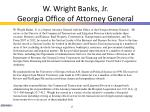 w wright banks jr georgia office of attorney general