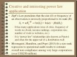 creative and interesting power law application