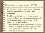 estimation of denominator of vfr