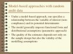 model based approaches with random audit data