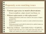 propensity score matching issues