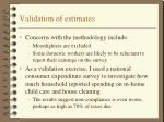 validation of estimates