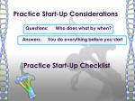 practice start up considerations
