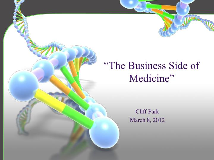 the business side of medicine n.