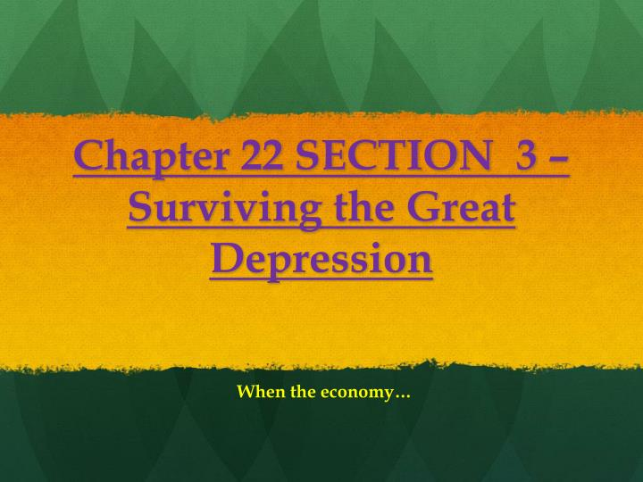 Chapter 22 SECTION  3 –