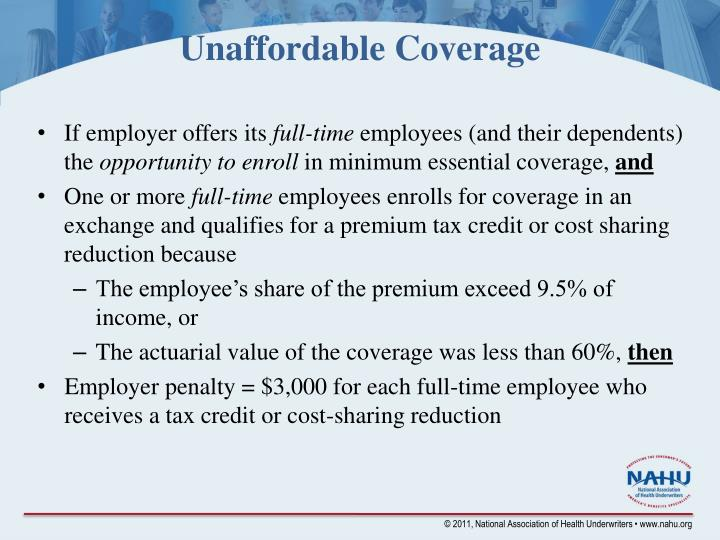 Unaffordable Coverage