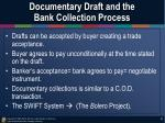 documentary draft and the bank collection process1