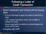 following a letter of credit transaction