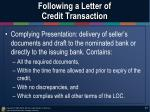 following a letter of credit transaction2