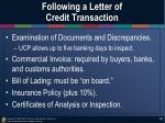 following a letter of credit transaction3