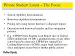 private student loans the focus